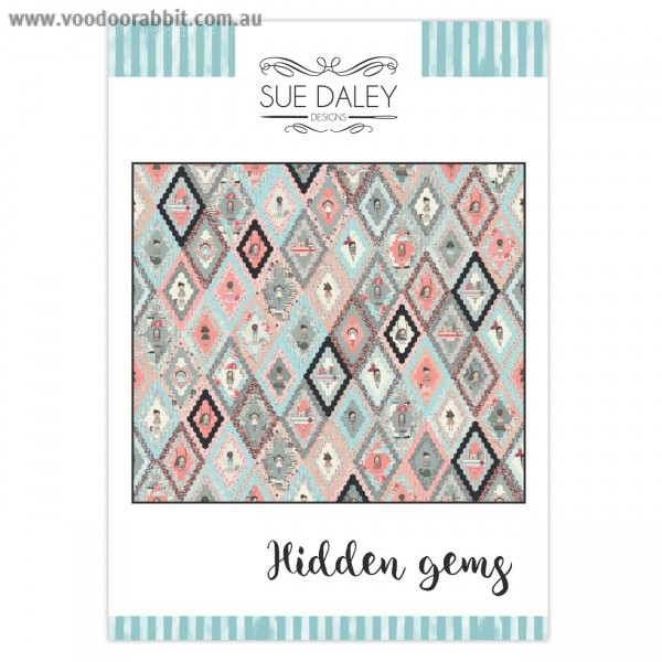 Hidden Gems Quilt Pattern by Sue Daley Designs