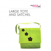Large Tote and Satchel Pattern by You Sew Girl