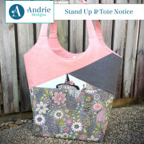Stand Up and Tote Notice Sewing Pattern by Andrie Designs