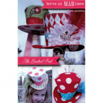 We're All Mad Here Hat and Pincushion Sewing Pattern by The Quilted Fish