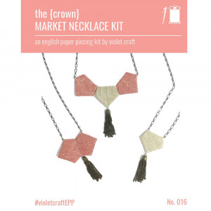 Crown Market Necklace - An English Paper Piecing Kit by Violet Crafts